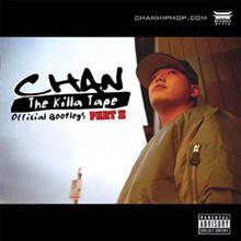 Chan ‎– The Killa Tape (The Official Bootlegs Part II) CD