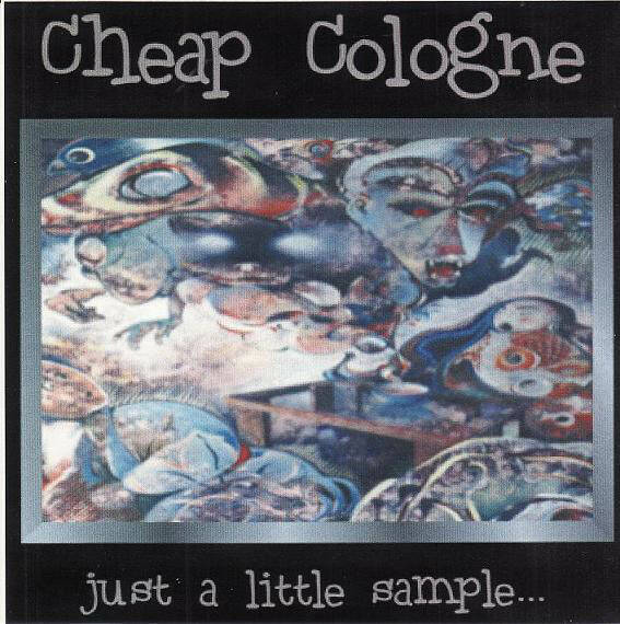 Cheap Cologne ‎– Just A Little Sample CD