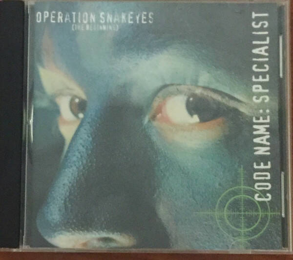 Code Name: Specialist – Operation Snakeyes (The Beginning) CD