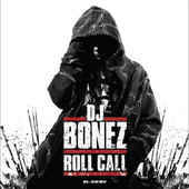 DJ Bonez ‎– Roll Call CD
