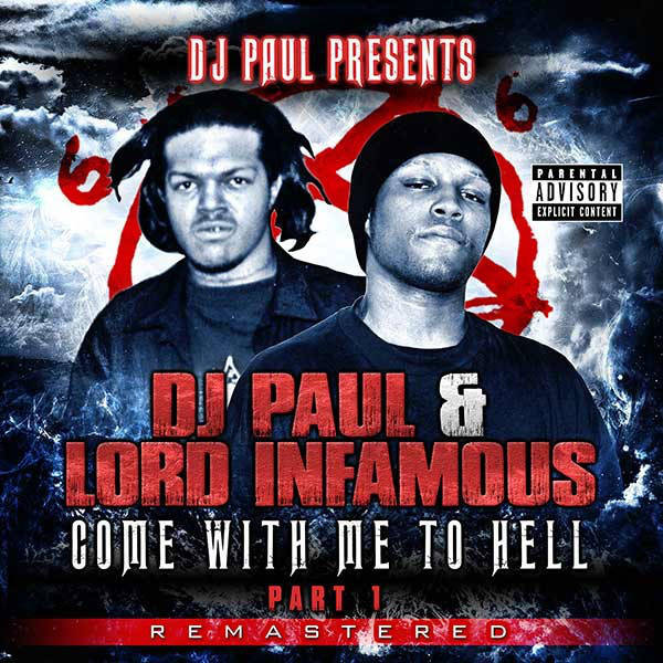 DJ Paul & Lord Infamous – Come With Me To Hell Part 1 CD