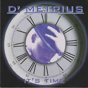 D' Metrius ‎– It's Time CD