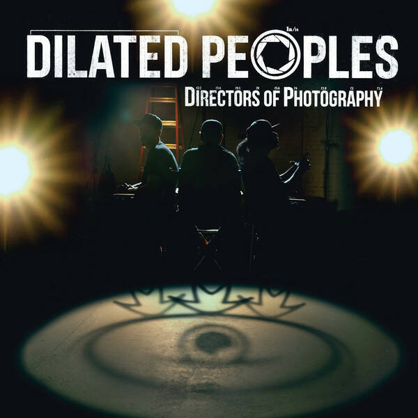 Dilated Peoples – Directors Of Photography CD