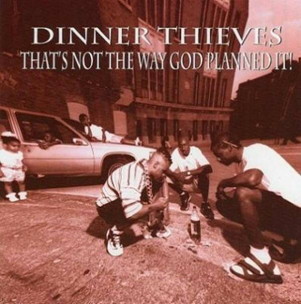 Dinner Thieves ‎– That's Not The Way God Planned It! CD