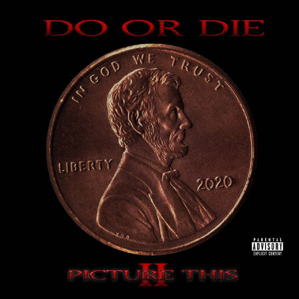 Do Or Die ‎– Picture This II CD