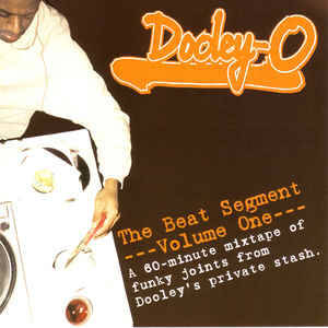 Dooley-O ‎– The Beat Segment CD