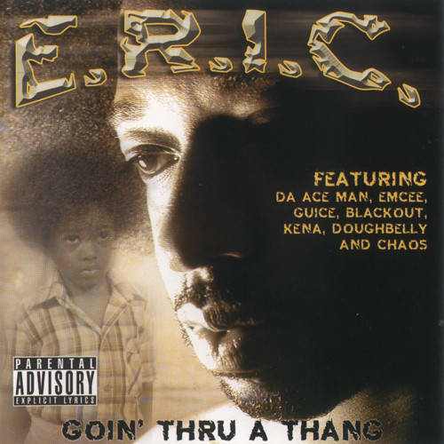 E.R.I.C. – Goin Thru A Thang CD