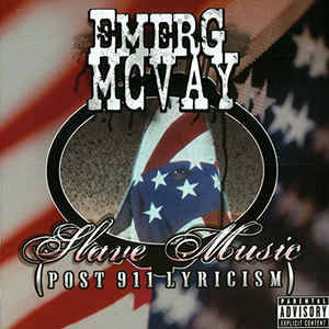 Emerg McVay ‎– Slave Music (Post 911 Lyricism) CD