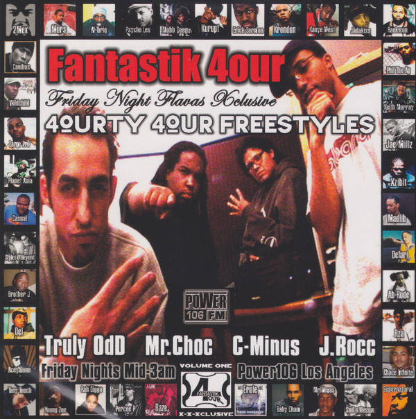 Fantastik 4our - J Rocc, Truly Odd, C-Minus, Mr. Choc ‎– Friday Night Flavas Xclusive: 4ourty 4our Freestyles CD