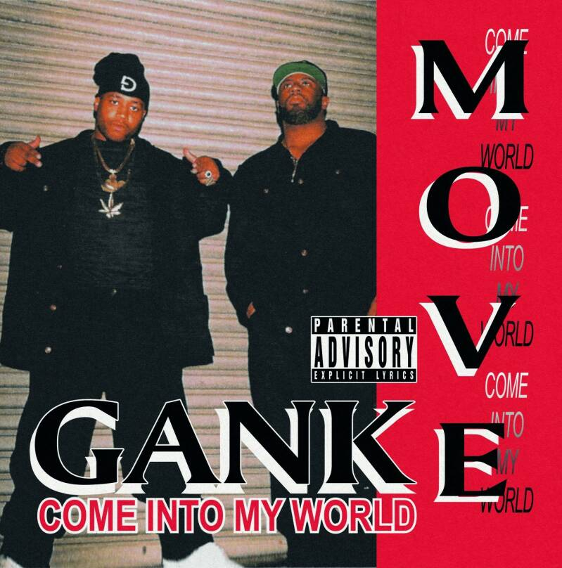 Gank Move - Come Into My World LP