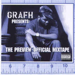 Grafh ‎– The Preview-Official Mixtape CD