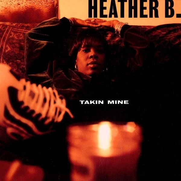 Heather B. ‎– Takin Mine CD