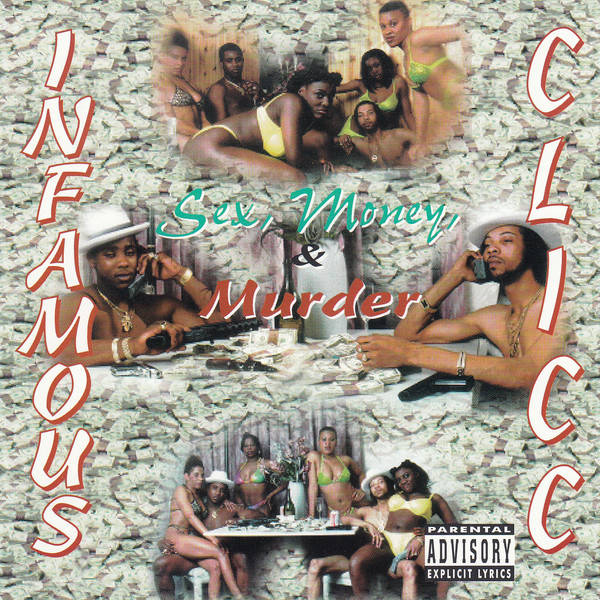 Infamous Clicc ‎– Sex, Money, & Murder CD