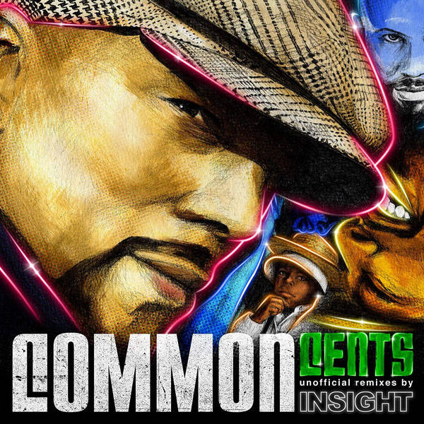 Insight ‎– Common Cents : Unofficial Remixes By Insight CD