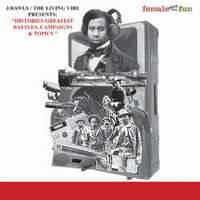 "J. Rawls / The Living Vibe ‎– Presents ""Histories Greatest Battles, Campaigns & Topics"" CD"