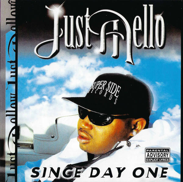 Just Mello ‎– Since Day One CD