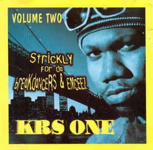 KRS-One ‎– Volume 2 Strictly For Da Breakdancers & Emceez CD