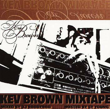 Kev Brown ‎– Kev Brown Mixtape CD