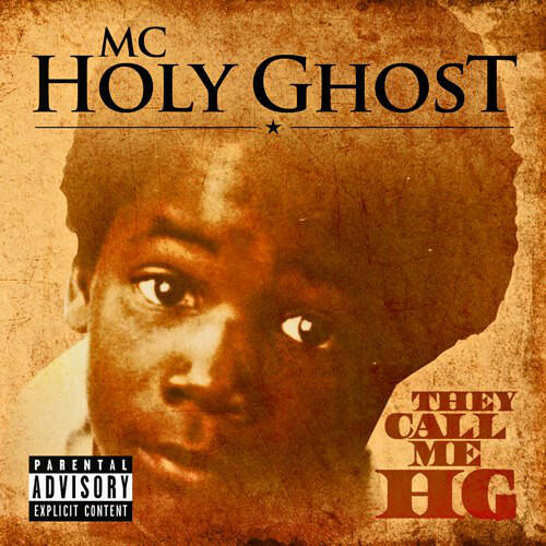 MC Holy Ghost ‎– They Call Me Hg CD