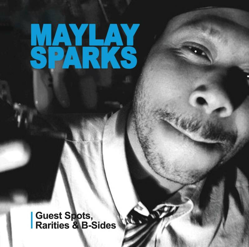 HHE028 / Maylay Sparks - Guest Spots, Rarities & B-Sides CD