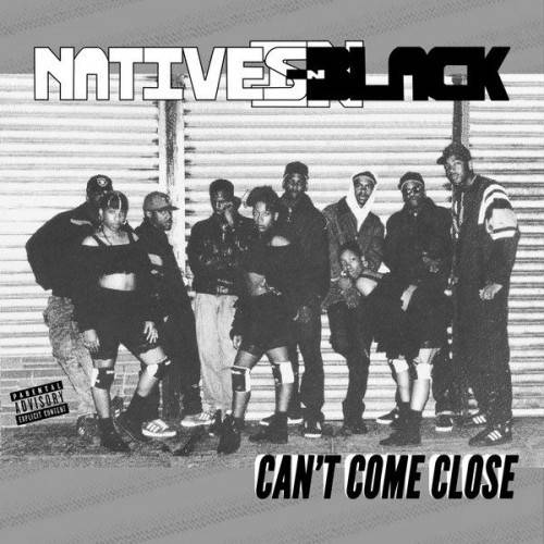 Natives In Black ‎– Can't Come Close / Vinyl Album