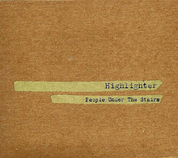 People Under The Stairs ‎– Highlighter CD