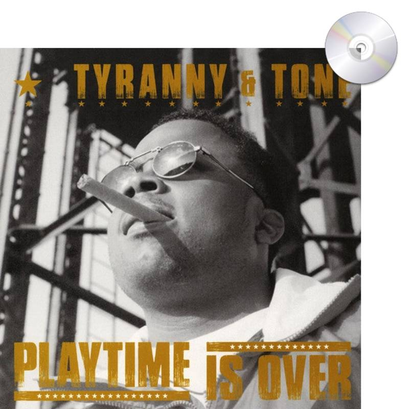 HHE005 / Tyranny & Tone - Play Time Is Over CD