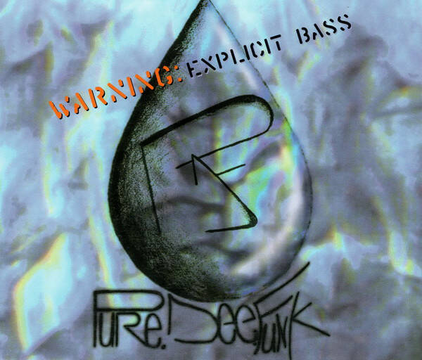 Pure Dee Funk – Warning: Explicit Bass (EP) CD