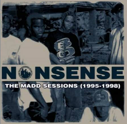 The Mischievous LQ & The Mad Mischief Crew – Nonsense: The Madd Sessions (1995-1998) CD