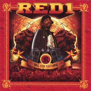 Red1 – Beg For Nothing CD