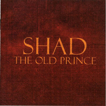 Shad – The Old Prince CD