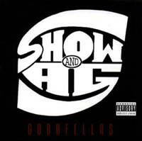 Show & A.G. ‎– Goodfellas CD