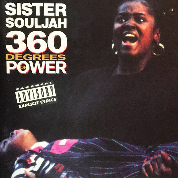 Sister Souljah ‎– 360 Degrees Of Power CD