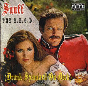 Snuff ‎– The D.S.O.D. (Drunk Spaniard On Deck) CD