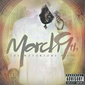 The Notorious B.I.G ‎– March 9th CD