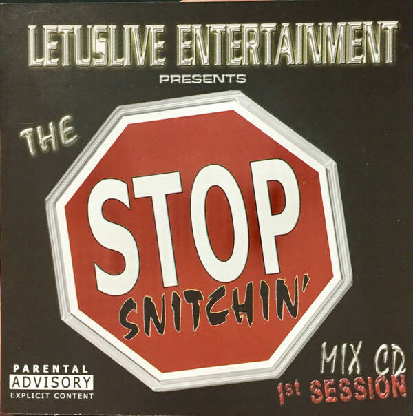 Various – The Stop Snitchin' Mix CD 1st Session CD