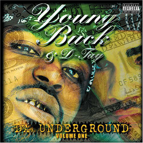 Young Buck & D-Tay ‎– Da Underground, Vol. 1 CD
