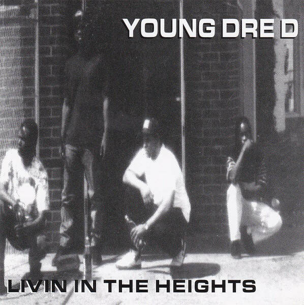 Young Dre D ‎– Livin In The Heights (Maxi-Single) CD