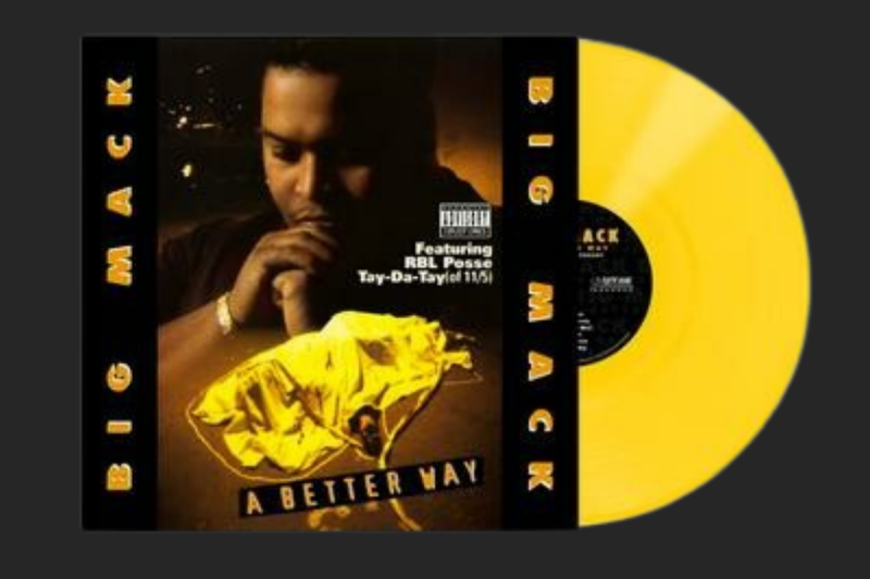 Big Mack - A Better Way (25th Anniversary) LP (Back In Stock)