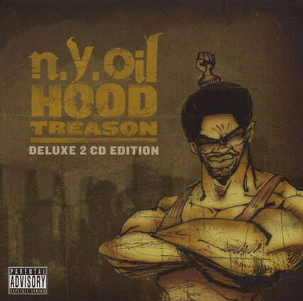 n.y.oil ‎– Hood Treason (Deluxe 2 CD Edition)