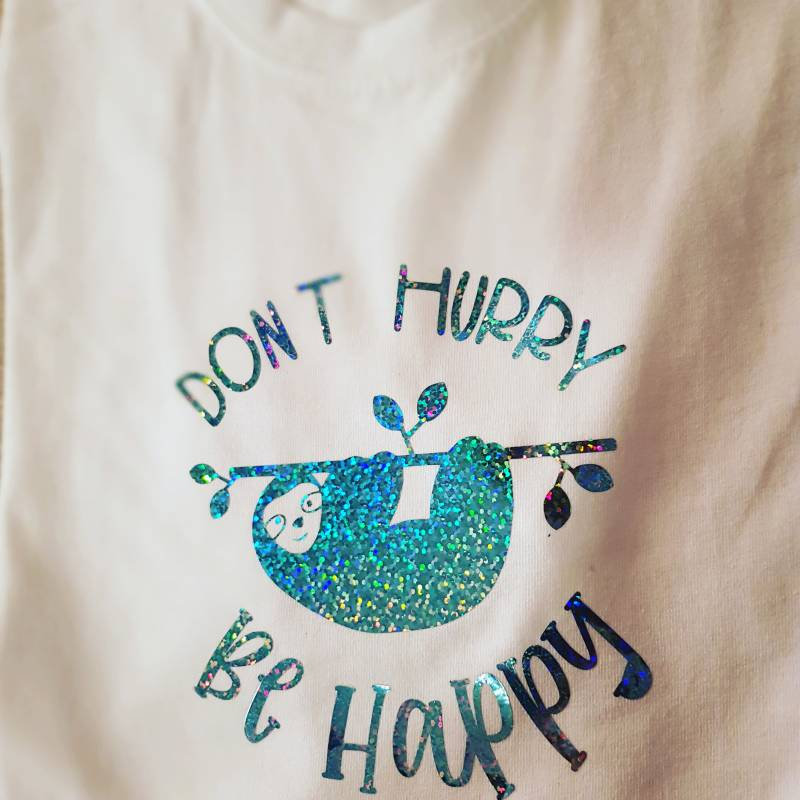 T-shirt Don,t hurry be happy