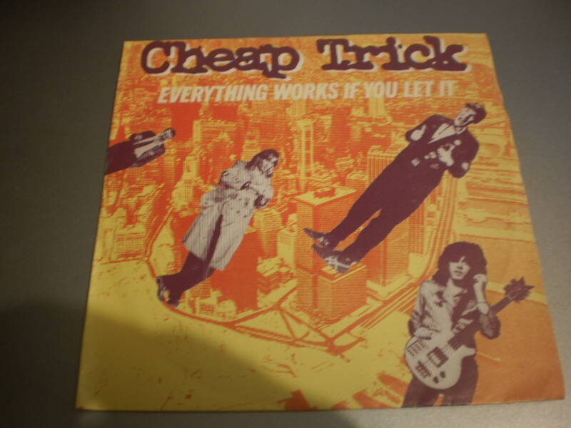 Single Cheap Trick - Everything works if you let it