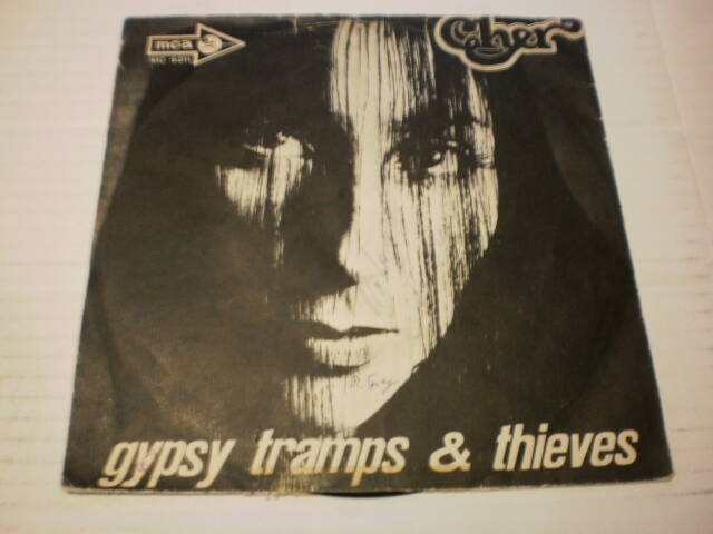 Single Cher - Gypsy tramps & Thieves