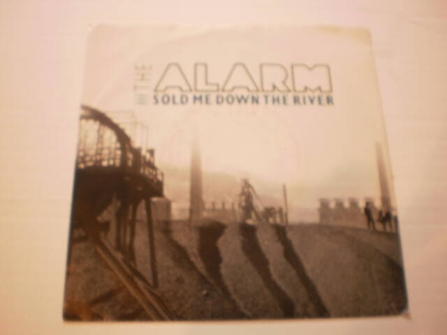 Single The Alarm - Sold me down the river