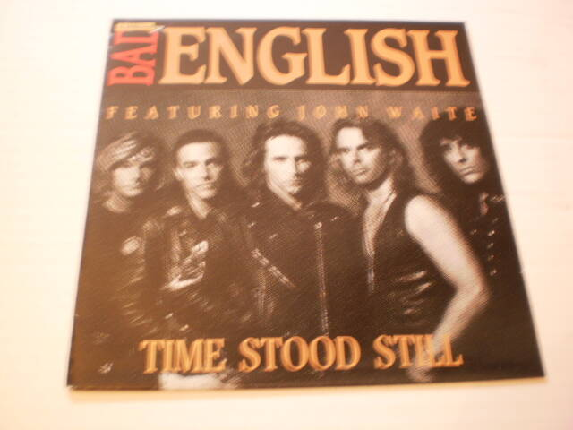 Single Bad English - Time stood still