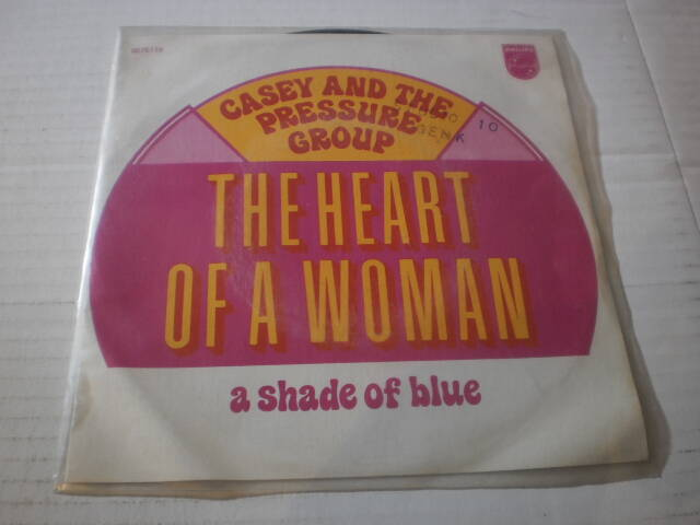 Single Casey & the pressure Group - The Heart of a woman