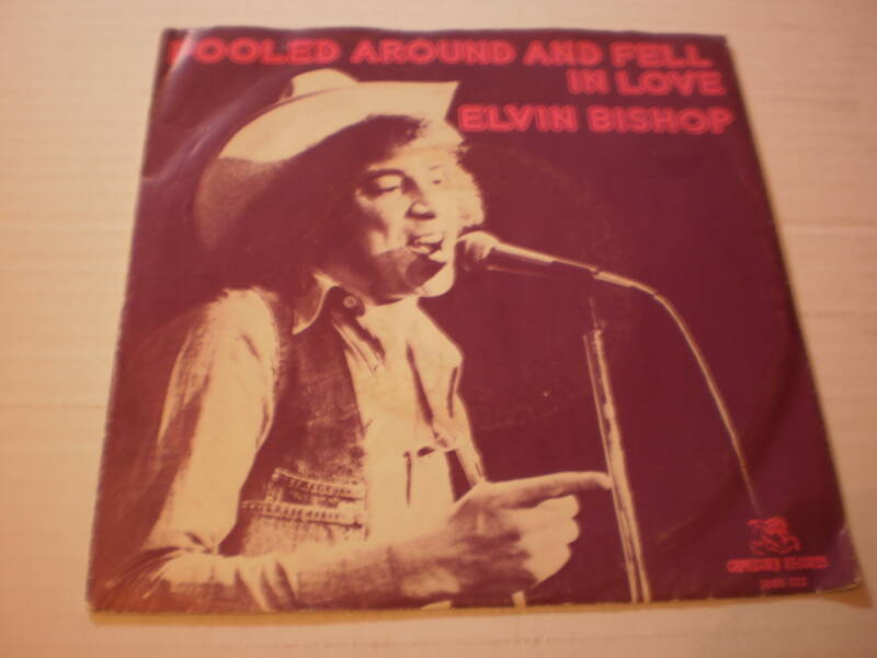 Single Elvin Bishop - Fooled around and fell in love