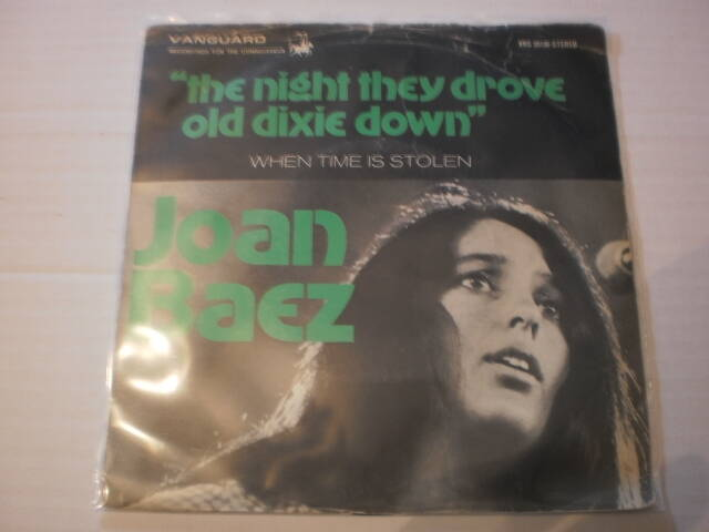 Single Joan Baez - The night they drove old dixie down