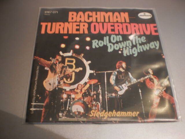 Single Bachman Turner Overdrive - Roll on down the highway