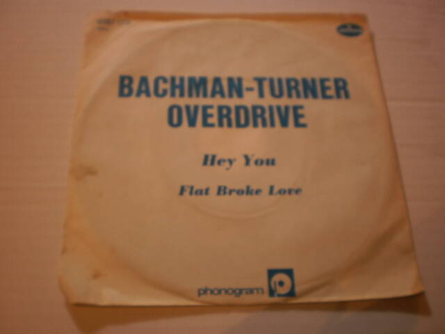Single Bachman Turner Overdrive - Hey you